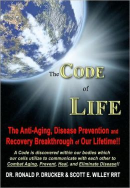 The Code of Life: The Anti-Aging, Disease Prevention, and Recovery Breakthrough of Our Lifetime!!