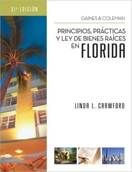 Principios, Practicas y Ley de Bienes Raices en Florida