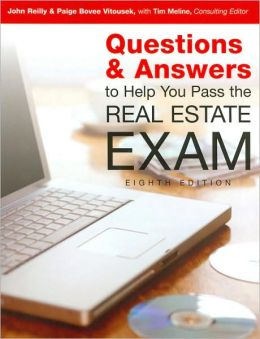 Questions and Answers to Help You Pass the Real Estate Exam, Eighth Edition