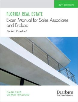 Florida Real Estate Exam Manual: for Sales Associates and Brokers, 32nd Edition
