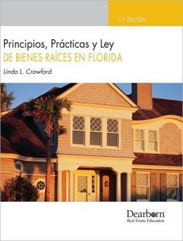 Principios, Practicas y Ley de Bienes Raices en Florida (Spanish FL PP&L)