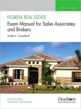 Florida Real Estate Exam Manual: For Sales Associates and Brokers