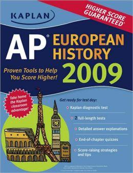 Kaplan AP European History 2009