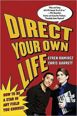 Direct Your Own Life: How to Be a Star in Any Field You Choose!
