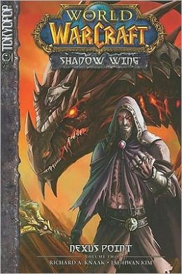 Warcraft Shadow Wing, Volume 2: Nexus Point