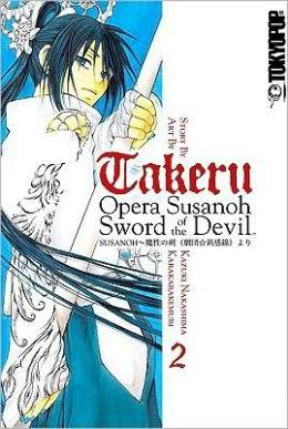 Takeru: Opera Susanoh Sword of the Devil, Volume 2
