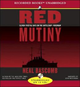 Red Mutiny: Eleven Days of Revolution on the Battleship Potemkin