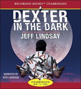 Dexter in the Dark (Dexter Series #3)