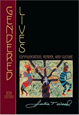 Gendered Lives: Communication, Gender, and Culture