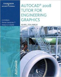 AutoCAD 2008 Tutor for Engineering Graphics