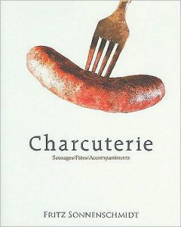 Charcuterie: Sausages, Pates and Accompaniments