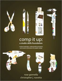 Comp It Up: A Studio Skills Foundation