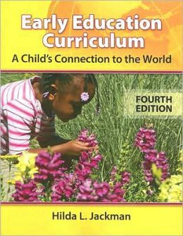 Early Childhood Curriculum: A Child's Connection to the World