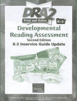 Dra2 K - 3 Inservice Guide Update