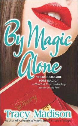 By Magic Alone (Gypsy Magic Series #4)