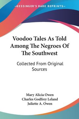 Voodoo Tales as Told among the Negroes O