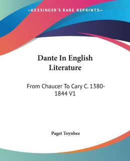 Dante in English Literature from Chaucer
