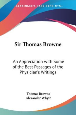 Sir Thomas Browne an Appreciation with S