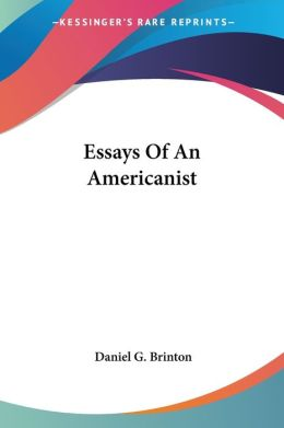 Essays Of An Americanist