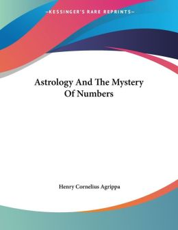 Astrology and the Mystery of Numbers