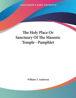 Holy Place or Sanctuary of the Masonic Temple - Pamphlet