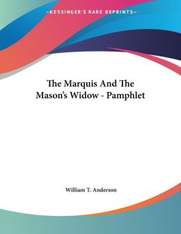 Marquis and the Mason's Widow - Pamphlet