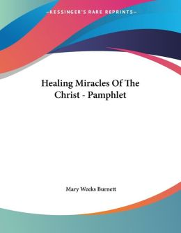 Healing Miracles of the Christ - Pamphlet