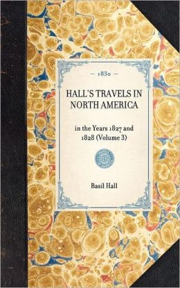 Hall's Travels in North America: Volume 3