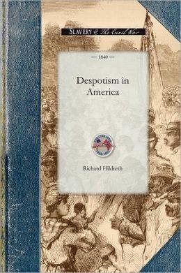 Despotism in America