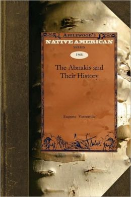 The Abnakis and Their History