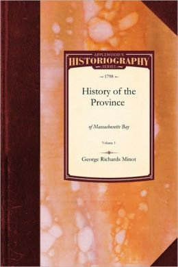 Continuation of the History of the Province of Massachusetts Bay