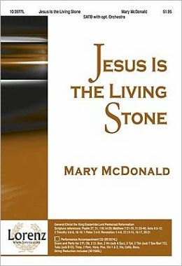 Jesus Is the Living Stone