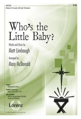 Who's the Little Baby?: Unison or Two-Part with Opt. Percussion