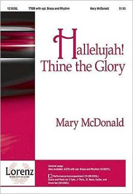 Hallelujah! Thine the Glory