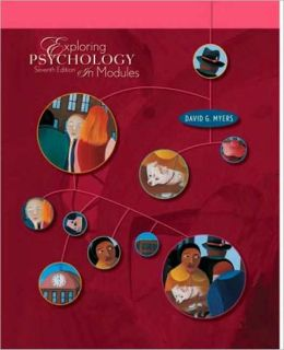 Exploring Psychology, Seventh Edition, In Modules