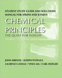 Student Study Guide and Solutions Manual for Atkins and Jones's Chemical Principles