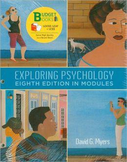 Exploring Psychology in Modules (Loose Leaf)