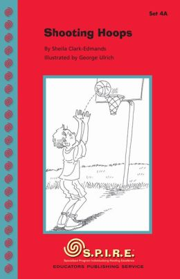 SPIRE Decodable Readers, Set 4A: Shooting Hoops