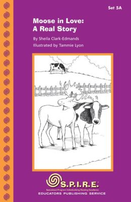 SPIRE Decodable Readers, Set 5A: Moose in Love: A Real Story