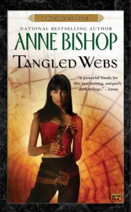Tangled Webs (Black Jewels Series #5)