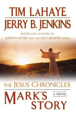 Mark's Story (Jesus Chronicles Series #2)