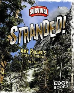 Stranded!: Amy Racina's Story of Survival