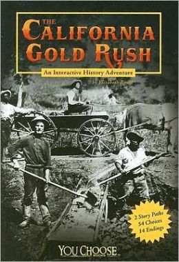 The California Gold Rush: An Interactive History Adventure