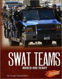 SWAT Teams: Armed and Ready