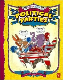 Political Parties (Cartoon Nation Series)