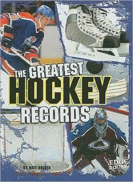 The Greatest Hockey Records