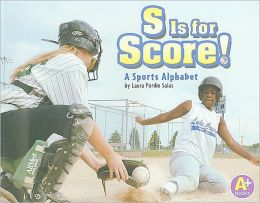 S Is for Score!: A Sports Alphabet