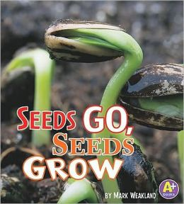 Seeds Go, Seeds Grow