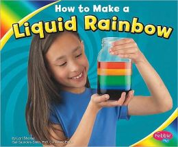 How to Make a Liquid Rainbow