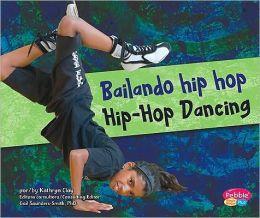 Bailando hip hop/Hip-Hop Dancing